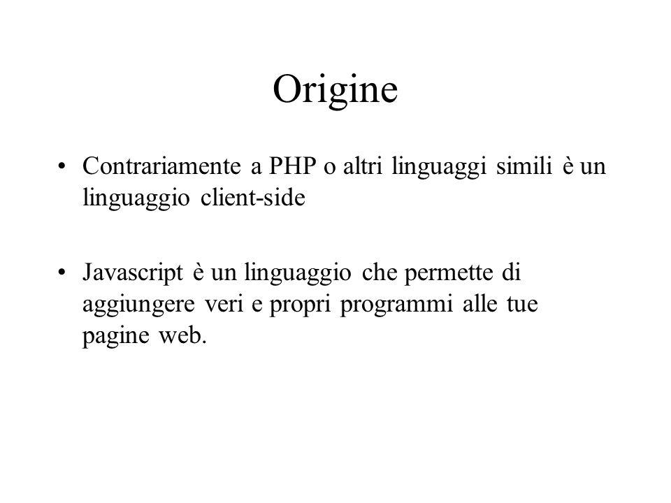 Codice JS in una pagine HTML Siccome javascript non è HTML, devi avvertire il browser che hai aggiunto javascript a una pagina in HTML.