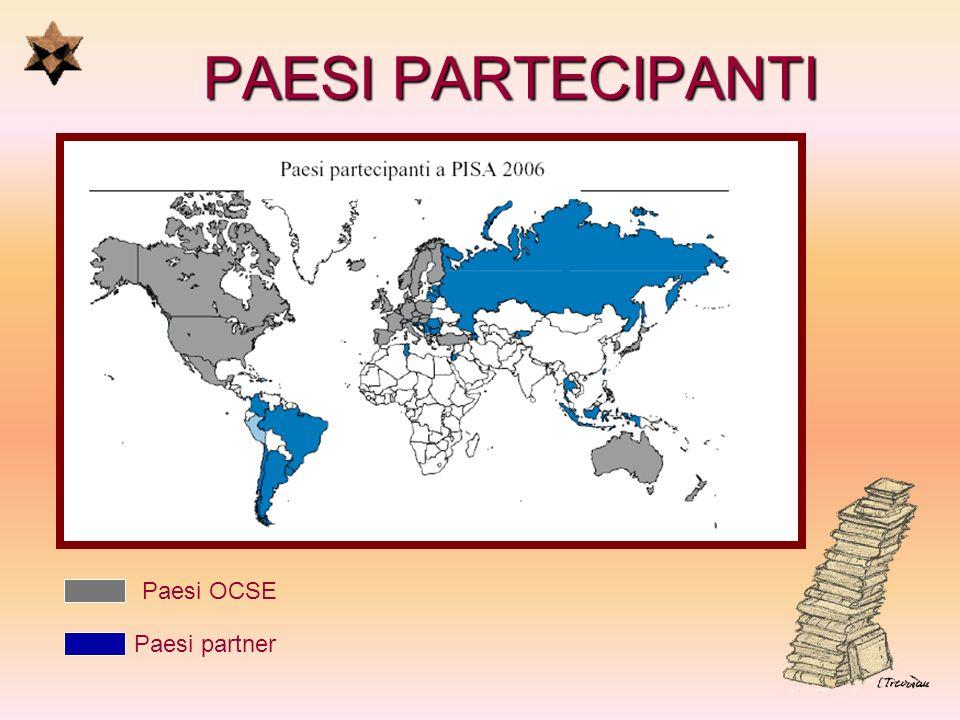 PAESI PARTECIPANTI Paesi OCSE Paesi partner