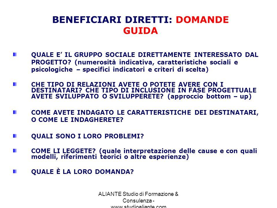 ALIANTE Studio di Formazione & Consulenza - www.studioaliante.com QUALE E IL GRUPPO SOCIALE DIRETTAMENTE INTERESSATO DAL PROGETTO? (numerosità indicat