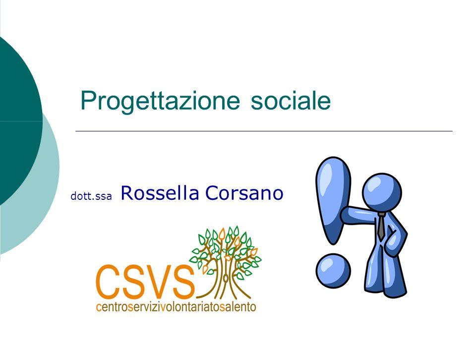 Progettazione sociale dott.ssa Rossella Corsano