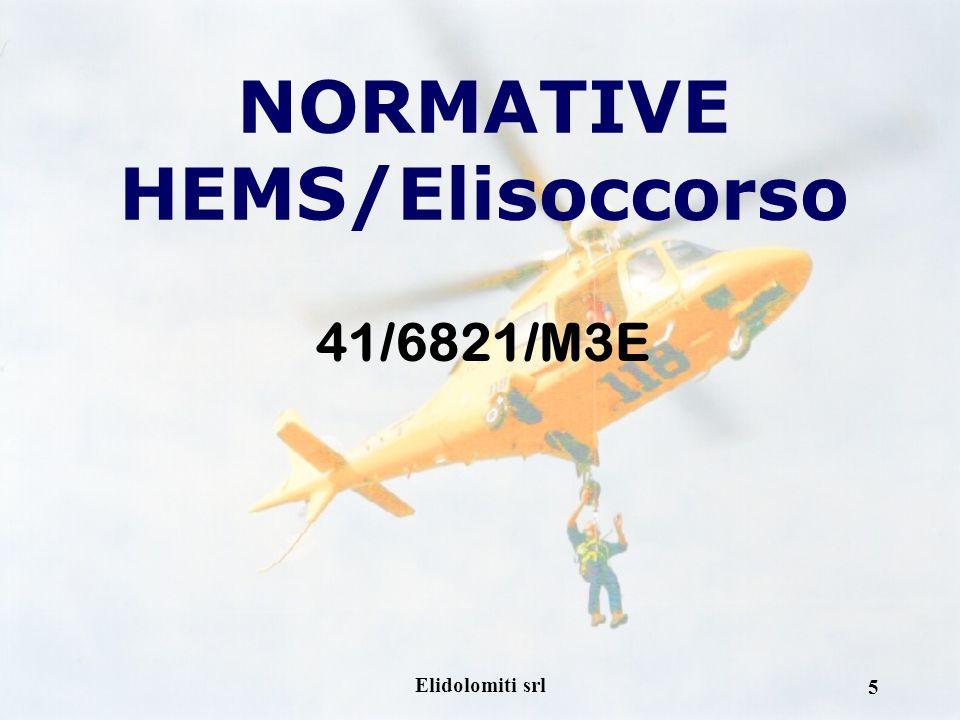 Elidolomiti srl 5 NORMATIVE HEMS/Elisoccorso 41/6821/M3E