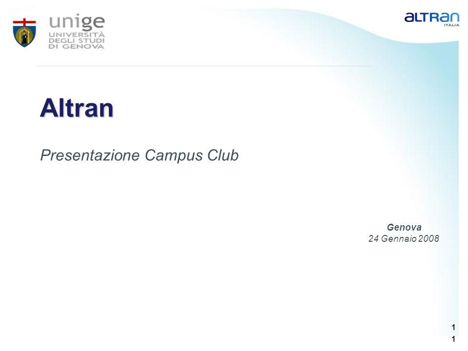 1 1 Altran Presentazione Campus Club Genova 24 Gennaio 2008