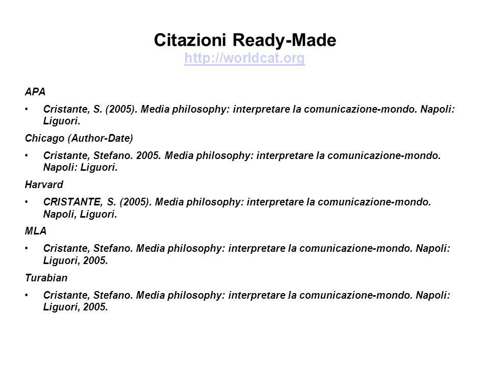 Citazioni Ready-Made http://worldcat.org http://worldcat.org APA Cristante, S.
