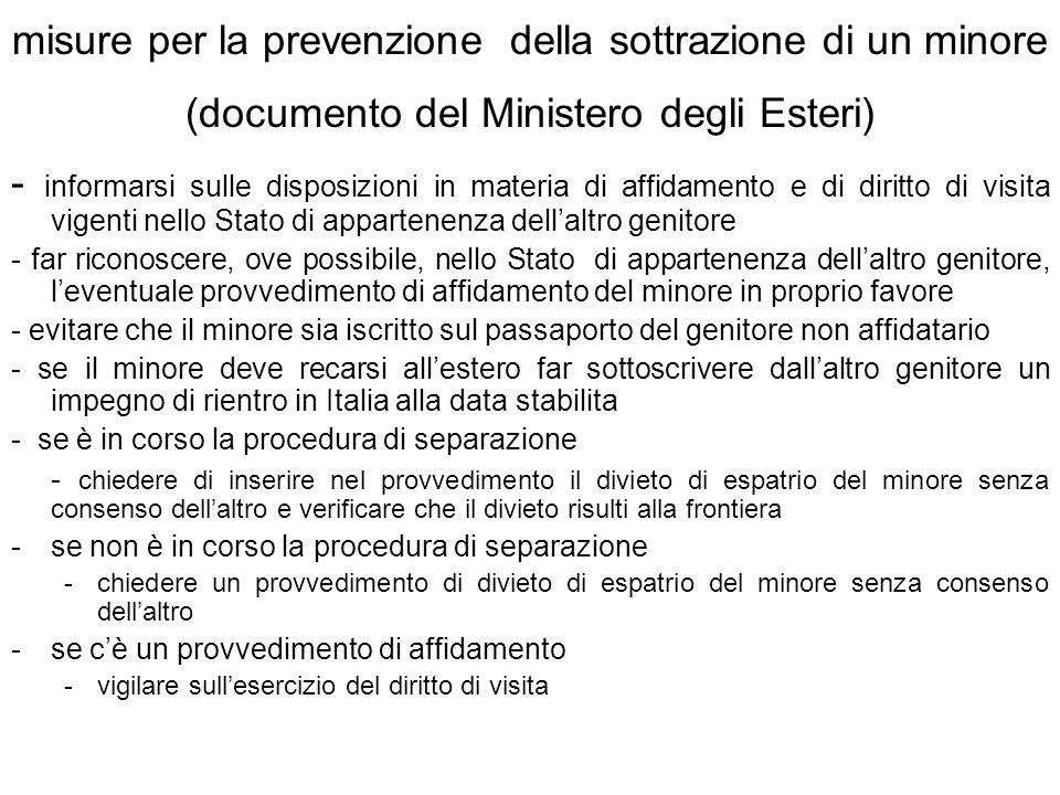 misure per la prevenzione della sottrazione di un minore (documento del Ministero degli Esteri) - informarsi sulle disposizioni in materia di affidame