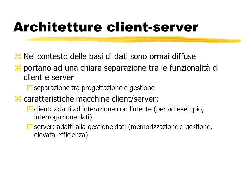 zNel contesto delle basi di dati sono ormai diffuse zportano ad una chiara separazione tra le funzionalità di client e server yseparazione tra progett