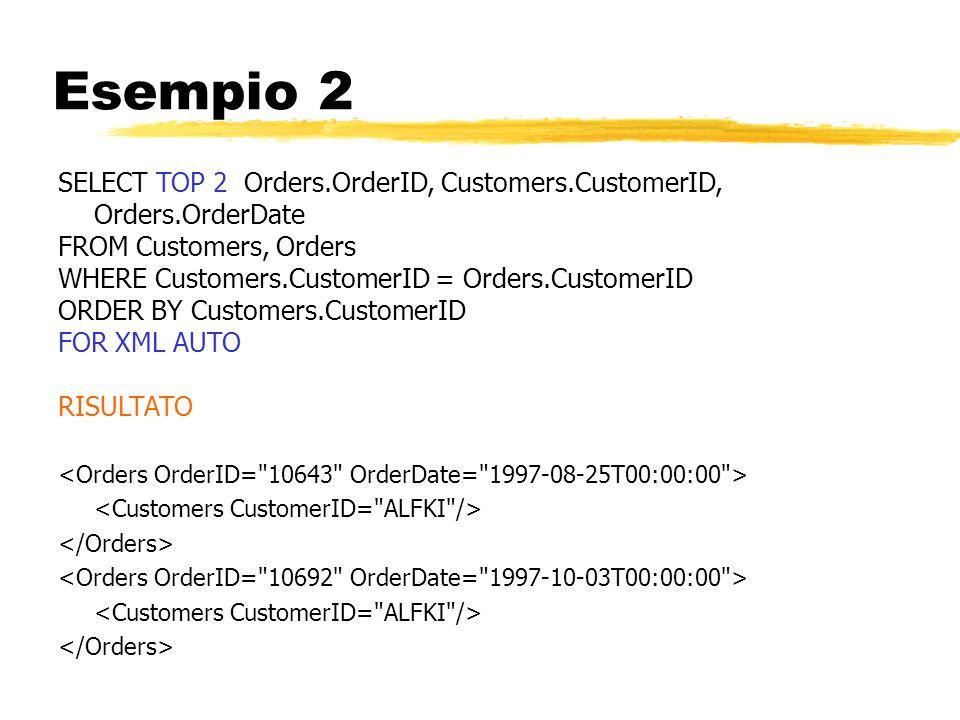 Esempio 2 SELECT TOP 2 Orders.OrderID, Customers.CustomerID, Orders.OrderDate FROM Customers, Orders WHERE Customers.CustomerID = Orders.CustomerID OR
