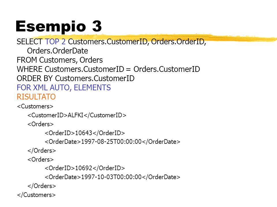 Esempio 3 SELECT TOP 2 Customers.CustomerID, Orders.OrderID, Orders.OrderDate FROM Customers, Orders WHERE Customers.CustomerID = Orders.CustomerID OR