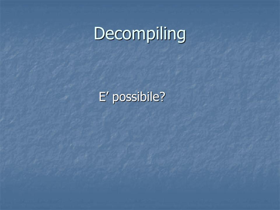 Decompiling E possibile?