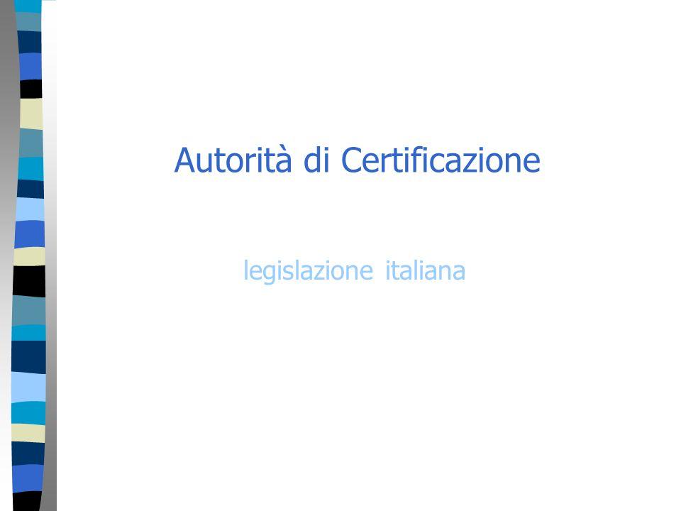 Autorità di Certificazione legislazione italiana
