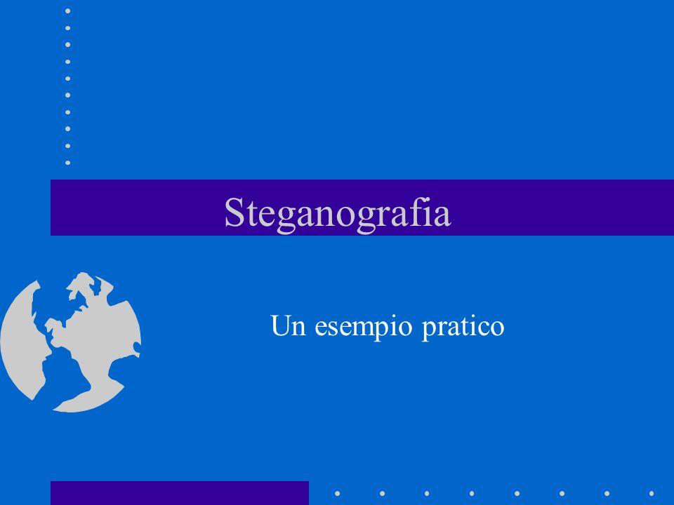 Steganografia Un esempio pratico