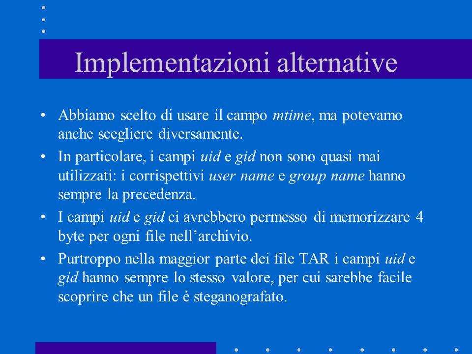 Implementazioni alternative Abbiamo scelto di usare il campo mtime, ma potevamo anche scegliere diversamente.