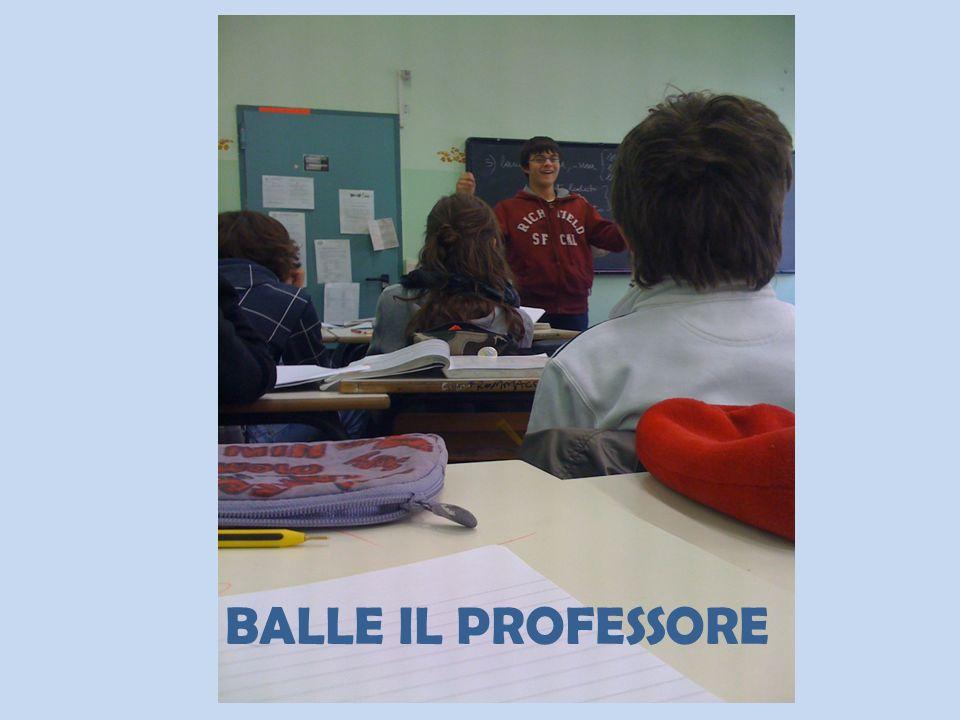 BALLE IL PROFESSORE