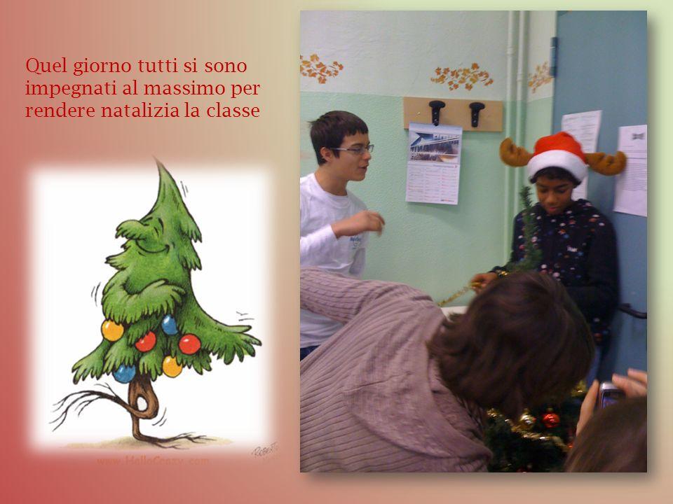 Quel giorno tutti si sono impegnati al massimo per rendere natalizia la classe