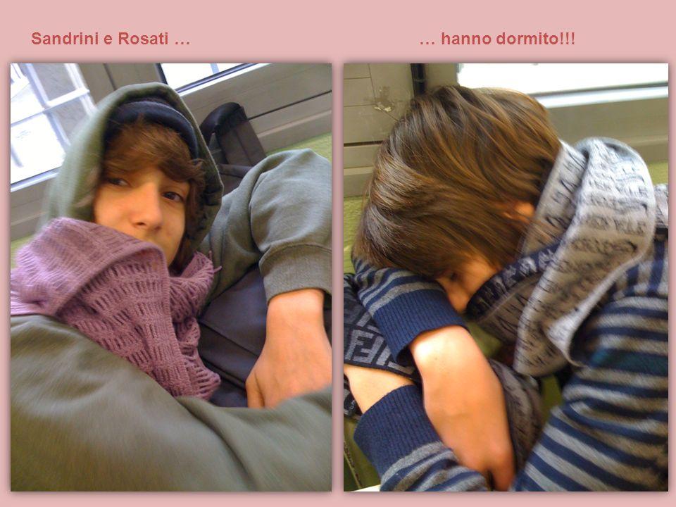Sandrini e Rosati … … hanno dormito!!!