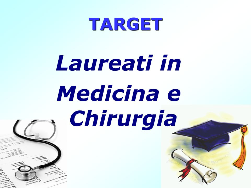 TARGET Laureati in Medicina e Chirurgia