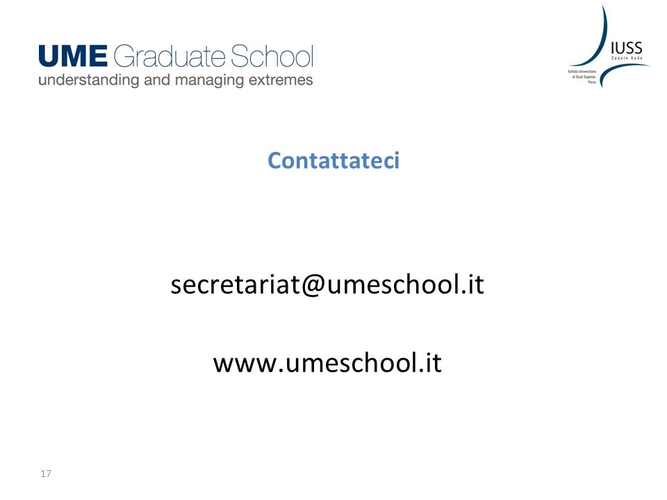17 Contattateci secretariat@umeschool.it www.umeschool.it