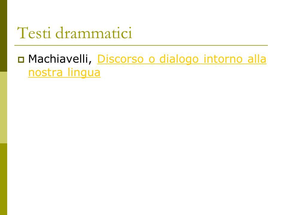 Testi drammatici Machiavelli, Discorso o dialogo intorno alla nostra linguaDiscorso o dialogo intorno alla nostra lingua