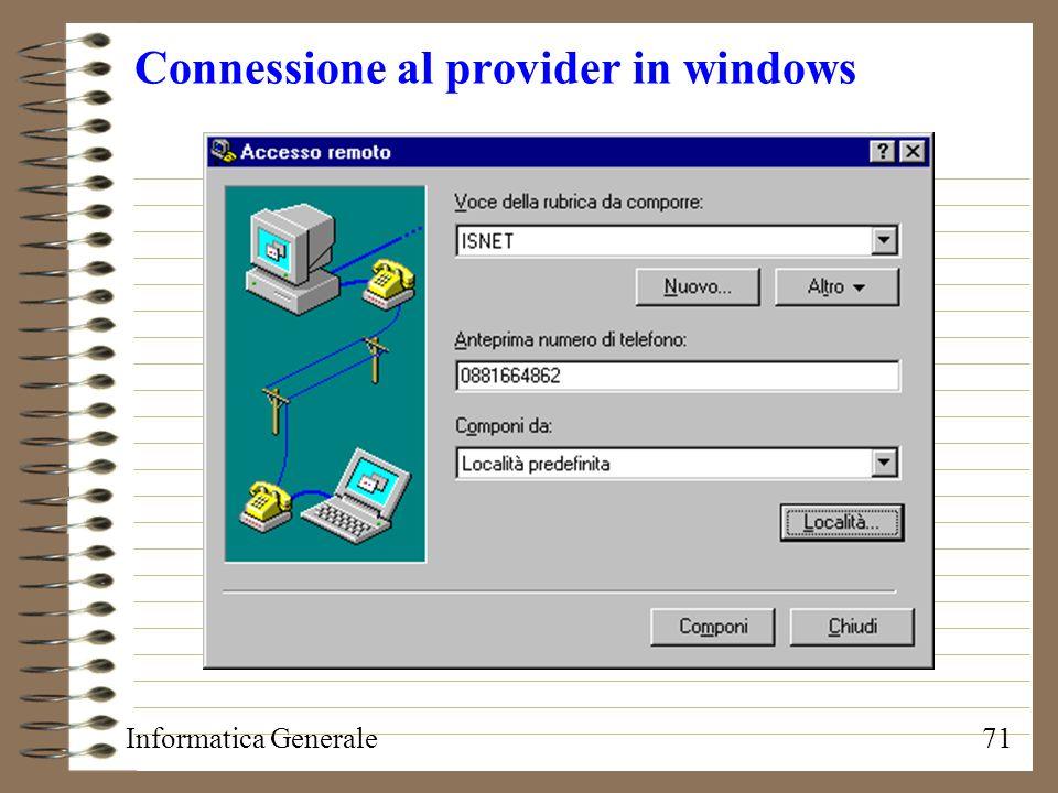 Informatica Generale71 Connessione al provider in windows