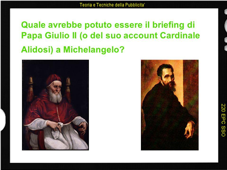Quale avrebbe potuto essere il briefing di Papa Giulio II (o del suo account Cardinale Alidosi) a Michelangelo?
