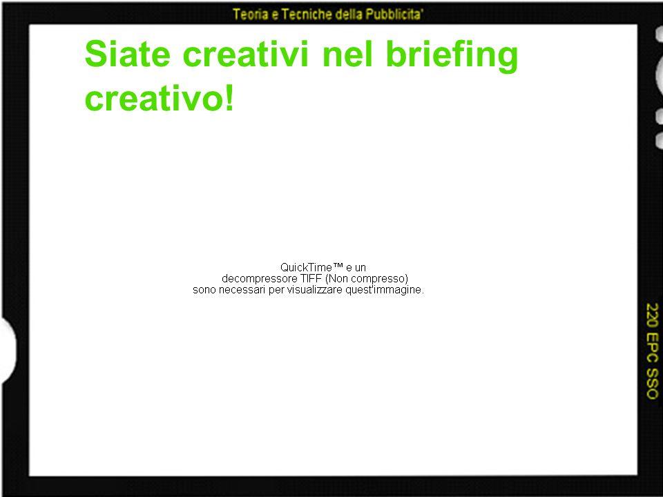 Siate creativi nel briefing creativo!