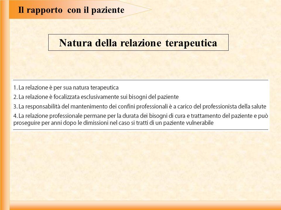 Il rapporto con il paziente Natura della relazione terapeutica