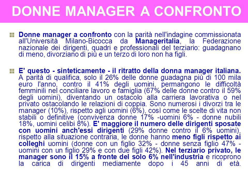 Fonte: Federmanager 5/2005 DONNA e MANAGER: UN BINOMIO POSSIBILE DONNA E MANAGER: un binomio possibile?