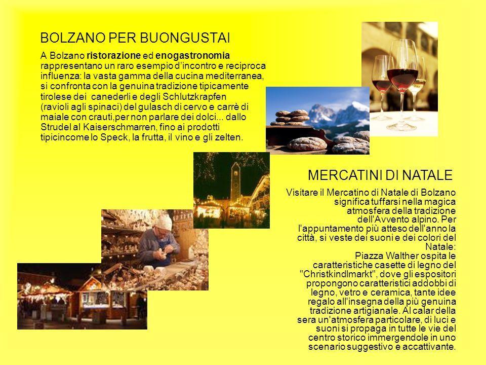 BOLZANO PER BUONGUSTAI A Bolzano ristorazione ed enogastronomia rappresentano un raro esempio dincontro e reciproca influenza: la vasta gamma della cu