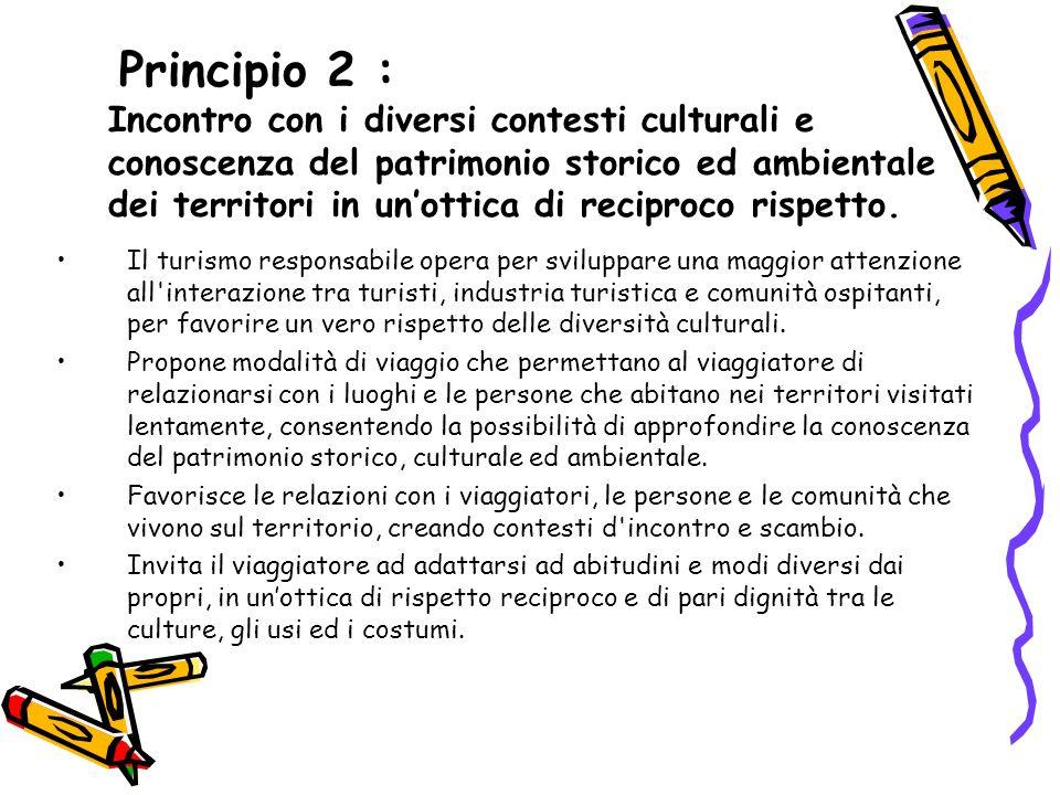 Criterio 2.1 Il viaggio prevede quale ingrediente fondamentale occasioni di incontro e scambio con la popolazione locale.