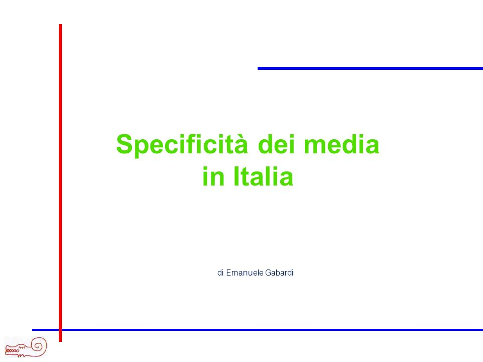Specificità dei media in Italia di Emanuele Gabardi