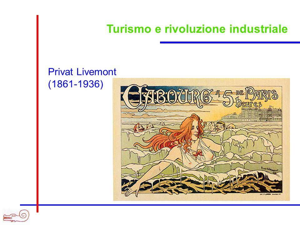 Turismo e rivoluzione industriale Privat Livemont (1861-1936)