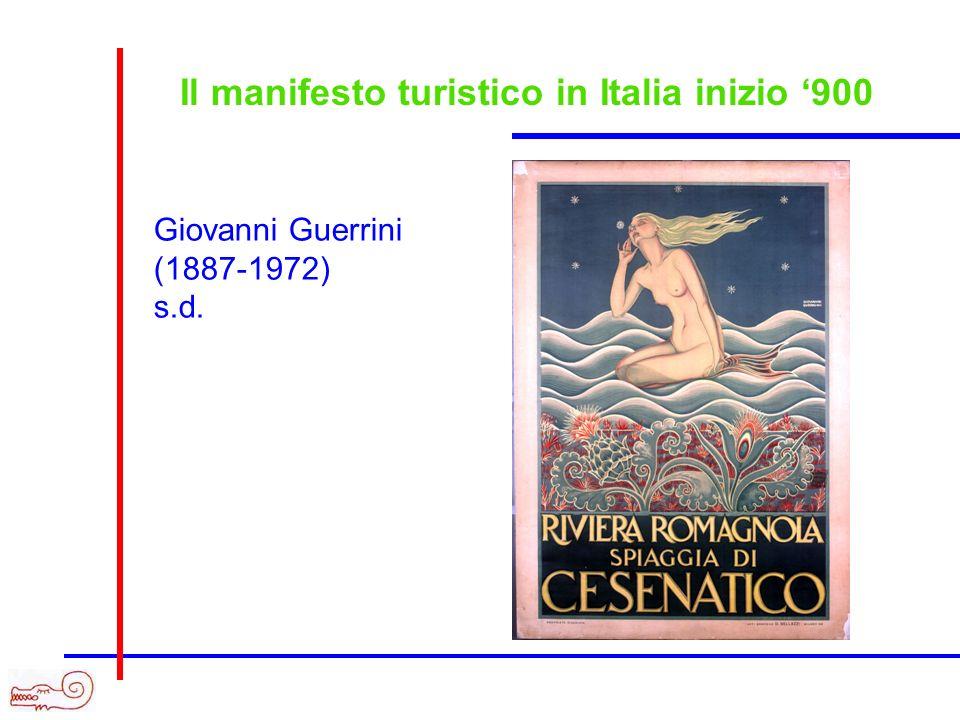 Il manifesto turistico in Italia inizio 900 Giovanni Guerrini (1887-1972) s.d.