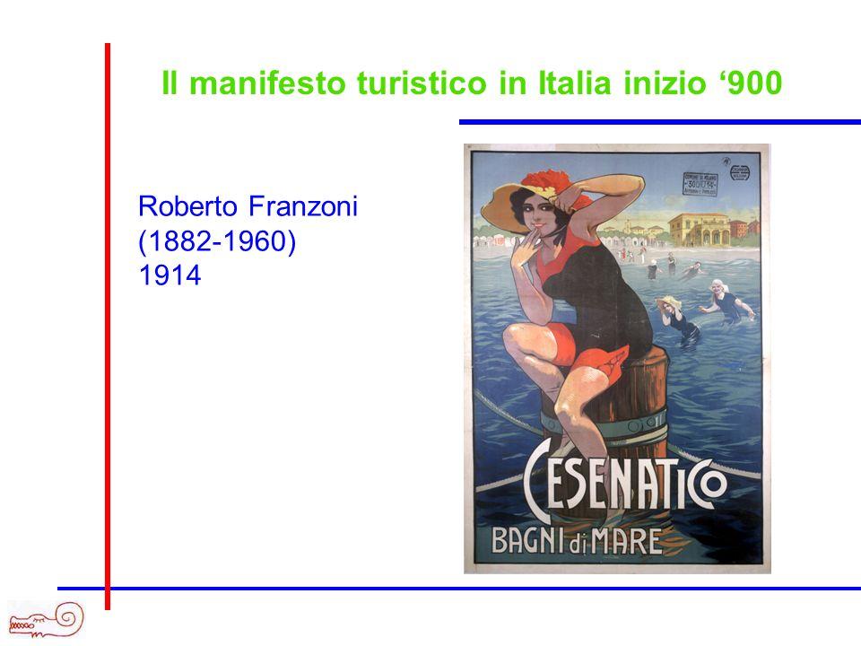 Il manifesto turistico in Italia inizio 900 Roberto Franzoni (1882-1960) 1914