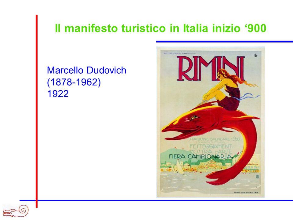 Il manifesto turistico in Italia inizio 900 Marcello Dudovich (1878-1962) 1922