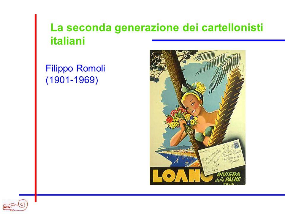 La seconda generazione dei cartellonisti italiani Filippo Romoli (1901-1969)