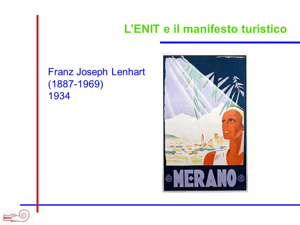 LENIT e il manifesto turistico Franz Joseph Lenhart (1887-1969) 1934
