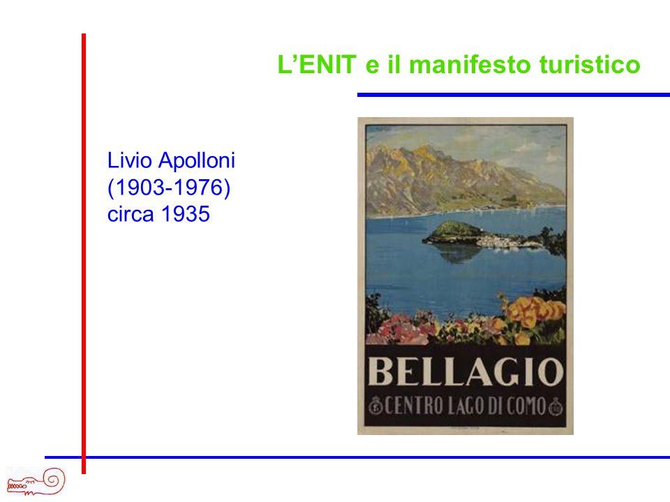 LENIT e il manifesto turistico Livio Apolloni (1903-1976) circa 1935