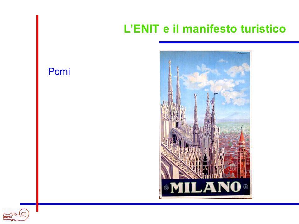 LENIT e il manifesto turistico Pomi