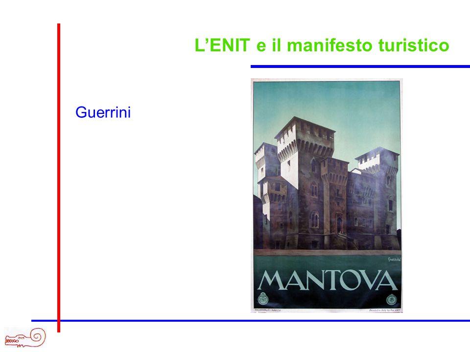 LENIT e il manifesto turistico Guerrini