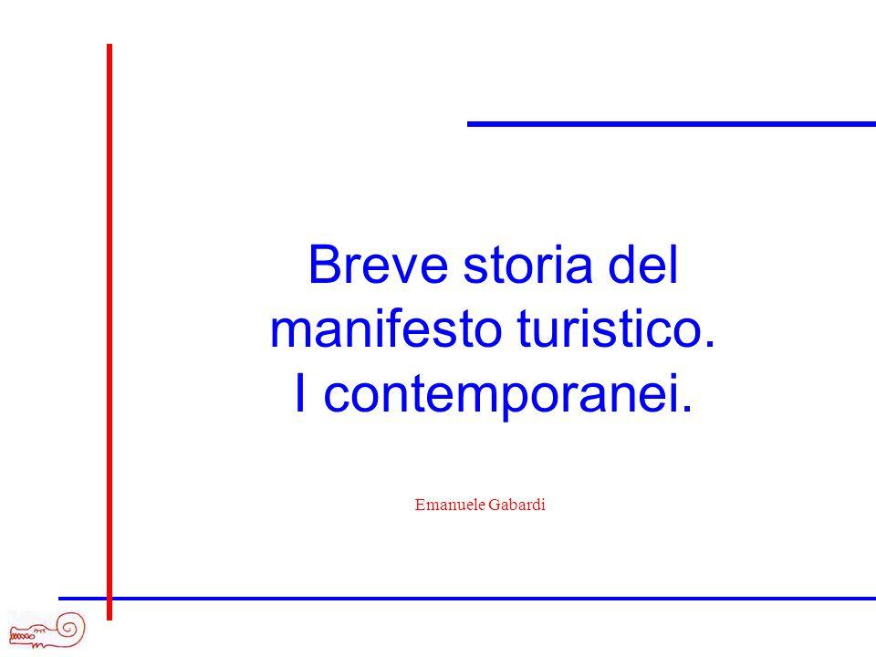 Breve storia del manifesto turistico. I contemporanei. Emanuele Gabardi