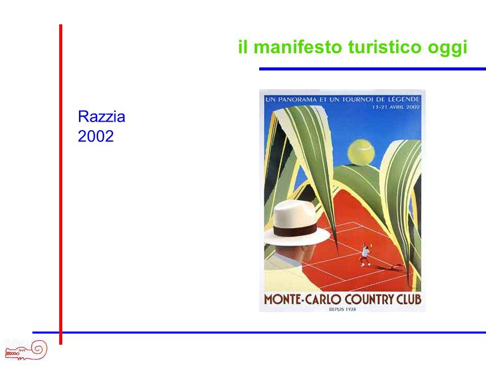 il manifesto turistico oggi Razzia 2002
