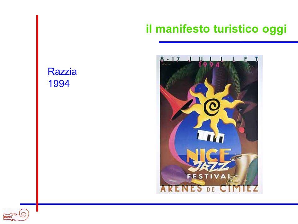 il manifesto turistico oggi Razzia 1994