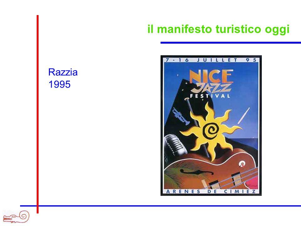 il manifesto turistico oggi Razzia 1995
