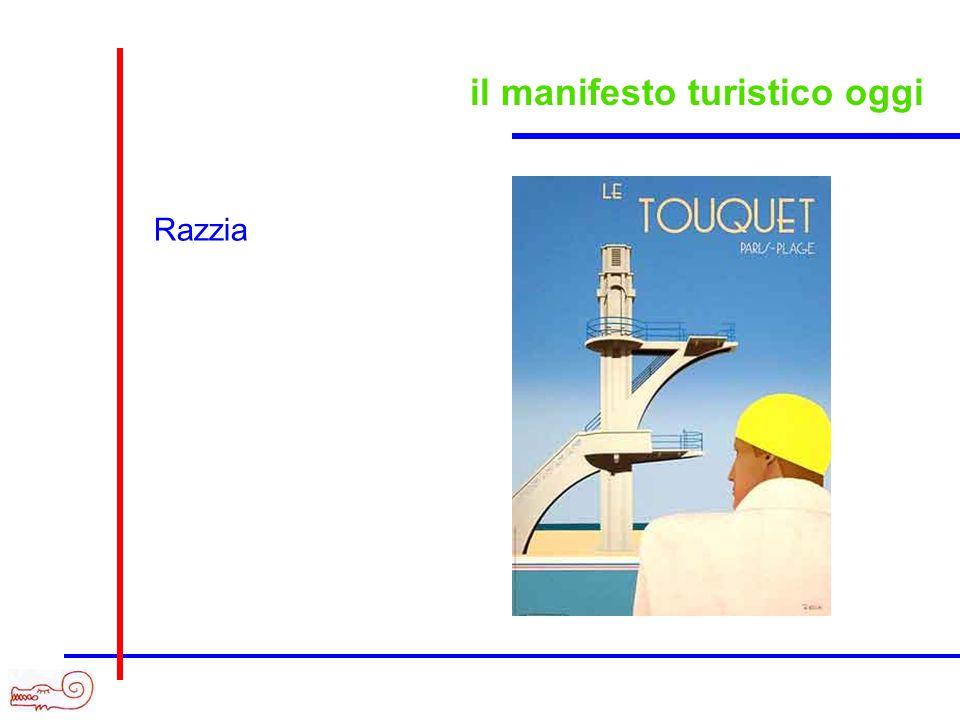 il manifesto turistico oggi Razzia