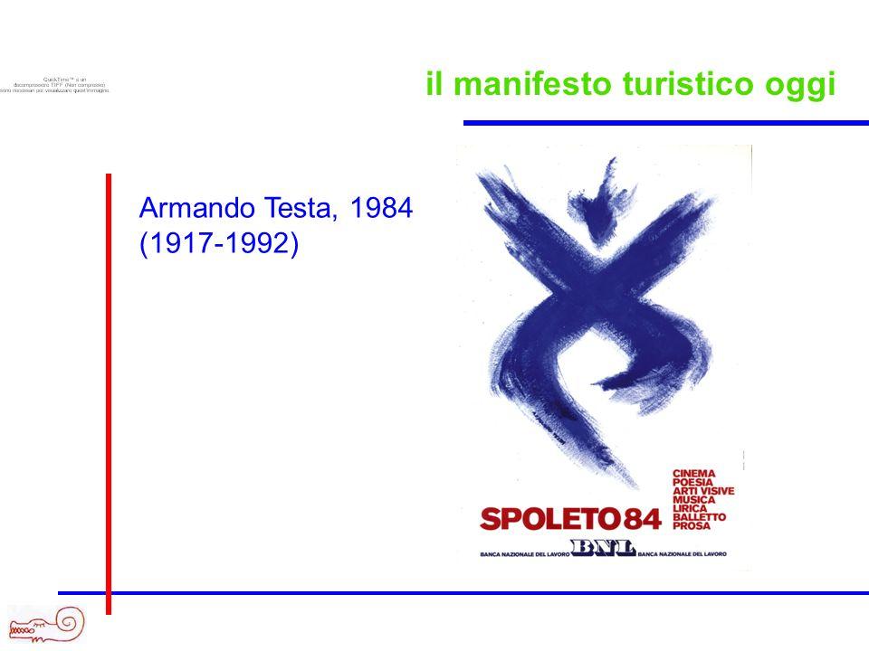 il manifesto turistico oggi Armando Testa, 1984 (1917-1992)