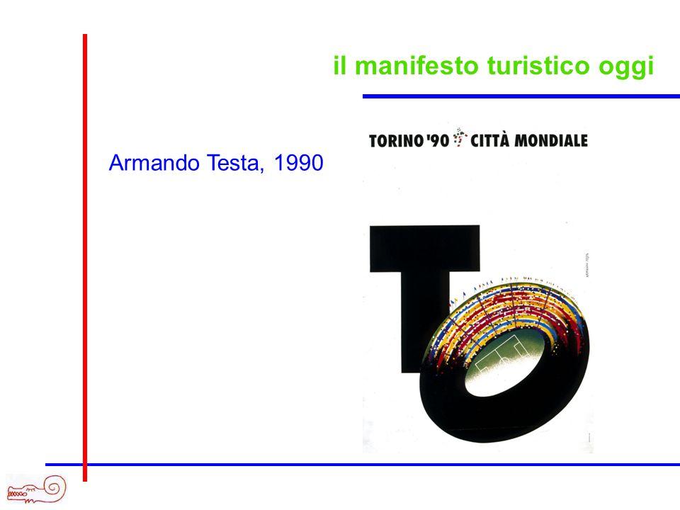 il manifesto turistico oggi Armando Testa, 1990