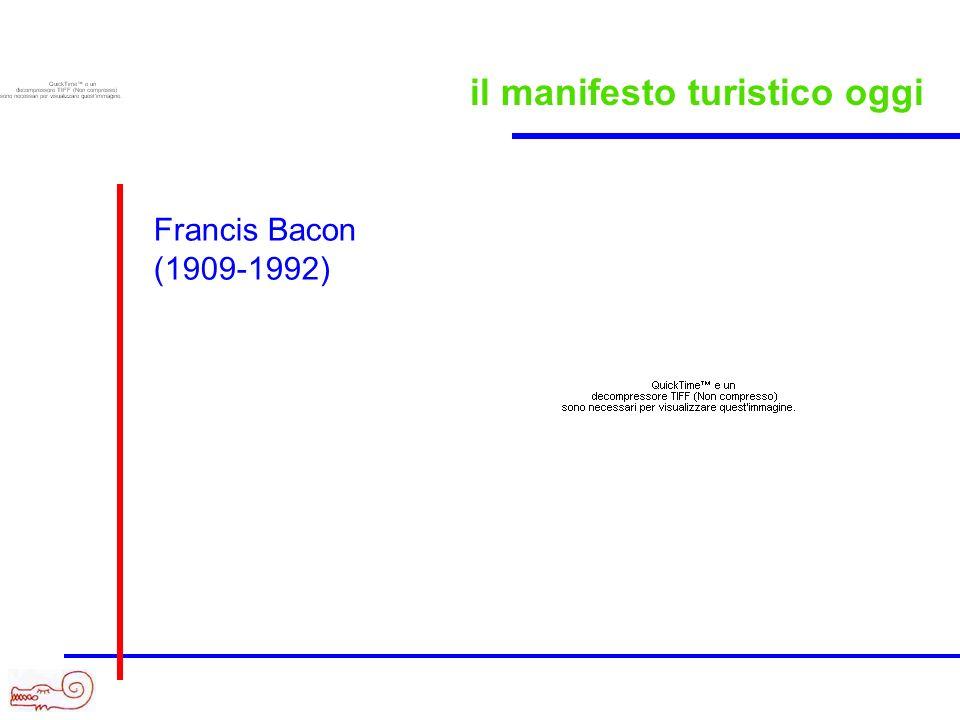 il manifesto turistico oggi Francis Bacon (1909-1992)