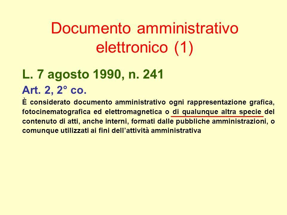 Documento amministrativo elettronico (1) L. 7 agosto 1990, n.