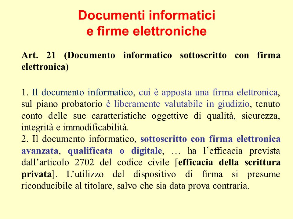 Documenti informatici e firme elettroniche Art.