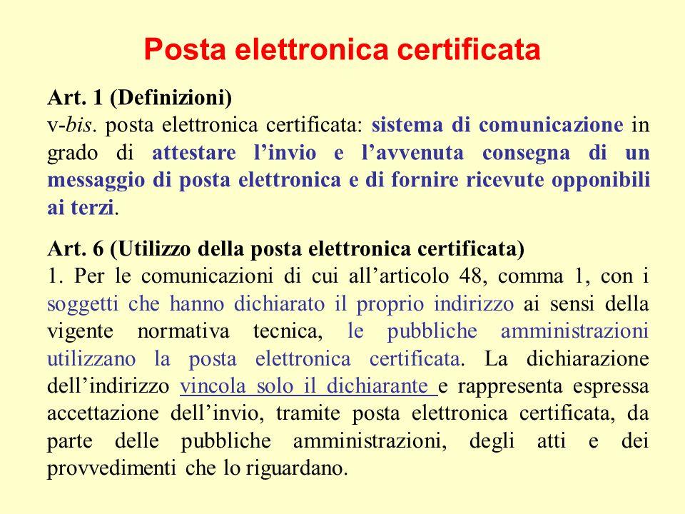 Posta elettronica certificata Art. 1 (Definizioni) v-bis.