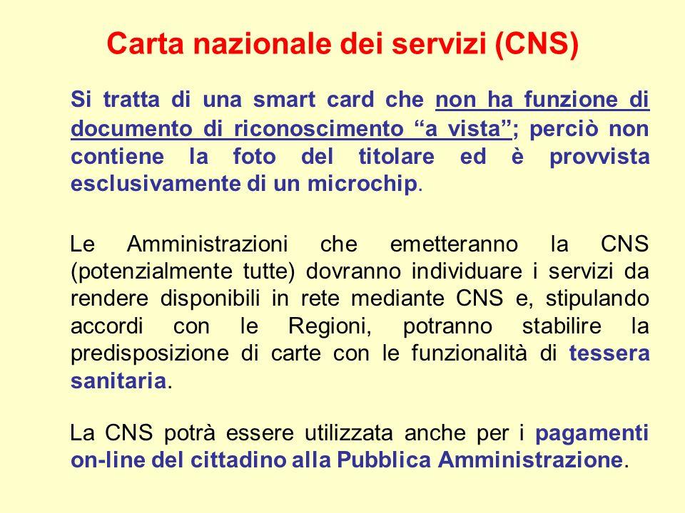 Si tratta di una smart card che non ha funzione di documento di riconoscimento a vista; perciò non contiene la foto del titolare ed è provvista esclusivamente di un microchip.